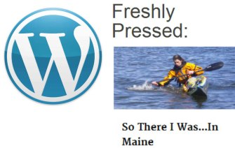 Freshly Pressed: So There I Was...In Maine